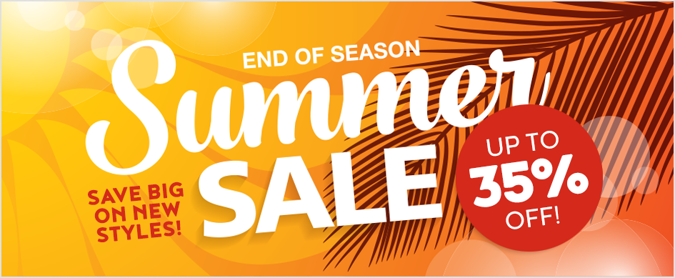 End of Summer Sale - Up to 35% Off!
